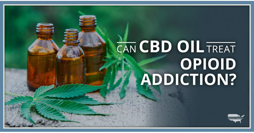Could CBD Oil Treat Opioid Addiction?  By CBD+ Health Boutique of Deerfield Beach